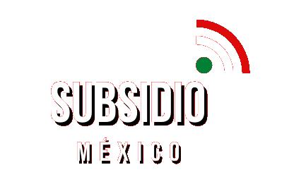 Subsidio México